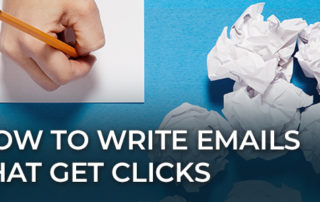 Get email clicks by writing the right kind of emails